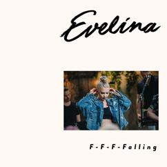 Evelina: F-F-F-Falling (Vain Elämää Kausi 9)