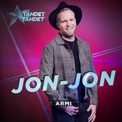 Jon-Jon: Armi (Tähdet, tähdet kausi 5)