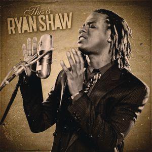 Ryan Shaw: This Is Ryan Shaw
