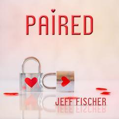 Jeff Fischer: Paired