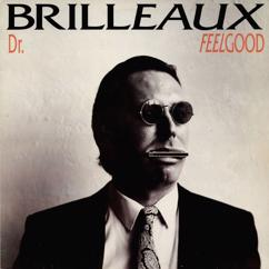 Dr. Feelgood: I Love You, So You're Mine