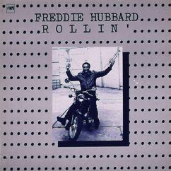 Freddie Hubbard: Rollin'