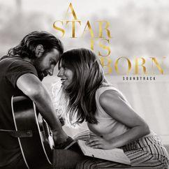 Lady Gaga, Bradley Cooper: Shallow