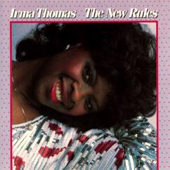 Irma Thomas: Good Things Don't Come Easy