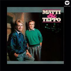 Matti ja Teppo: Elämä soi
