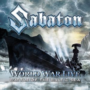 Sabaton: World War Live - Battle of the Baltic Sea