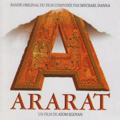 Mychael Danna: Ararat (Original Soundtrack)