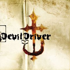 DevilDriver: What Does It Take (To Be A Man)