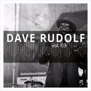 Dave Rudolf: Dave Rudolf, Vol. 3