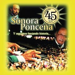 Sonora Ponceña: 45 Aniversario