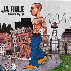 Ja Rule, Hussein Fatal: Blood In My Eye (Album Version (Edited))