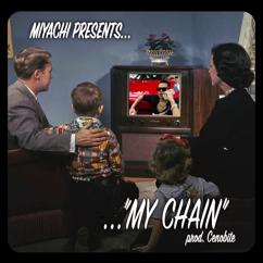 MIYACHI: MY CHAIN