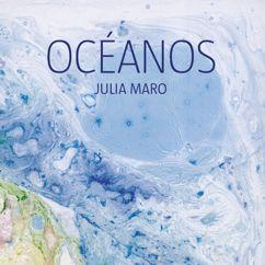 Julia Maro: Océanos