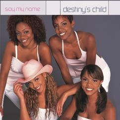 Destiny's Child: Say My Name