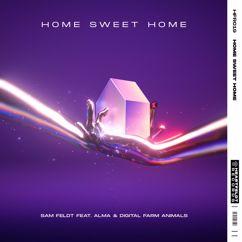 Sam Feldt, ALMA, Digital Farm Animals: Home Sweet Home (feat. ALMA & Digital Farm Animals)