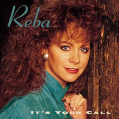 Reba McEntire: It's Your Call