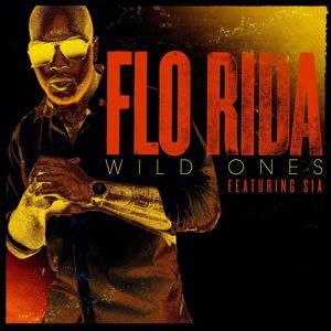 Flo Rida, Sia: Wild Ones (feat. Sia)