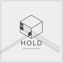 Edward Sikorski: Hold