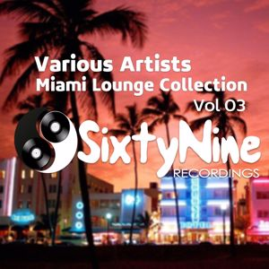 Various Artists: Miami Lounge Collection, Vol.'3