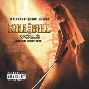 Various Artists: Kill Bill Vol. 2 Original Soundtrack