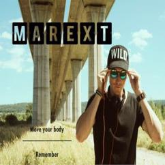 MAREXT: Move Your Body / Remember