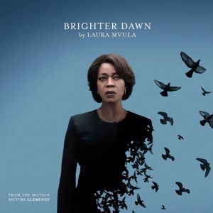 """Laura Mvula: Brighter Dawn (From the Motion Picture """"Clemency"""")"""