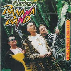 Electric Banana Band: Min piraya Maja