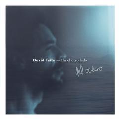 David Feito: En el otro lado del océano (EP)
