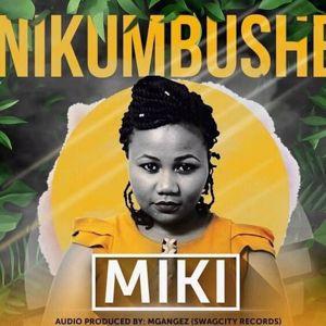 MIKI: Nikumbushe