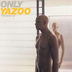 Yazoo: Tuesday