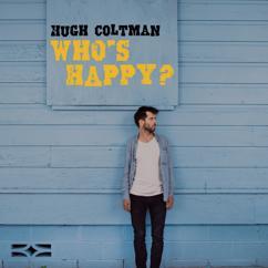 Hugh Coltman: Who's Happy?