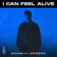 R3HAB: I Can Feel Alive (feat. A R I Z O N A)