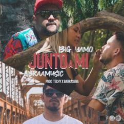 Abraamusic feat. Big Yamo: Junto a Mi