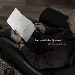 Bastian Walcher Quartett: Letter from home