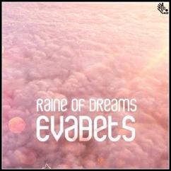 EvaBets: Raine of Dreams