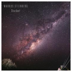 Markus Steinberg: Stardust