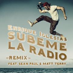Enrique Iglesias, Sean Paul, Matt Terry: SUBEME LA RADIO REMIX