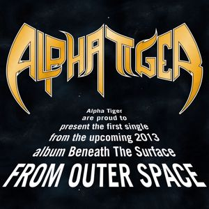 Alpha Tiger: From Outer Space