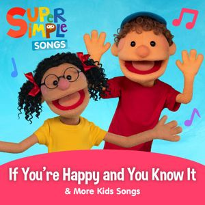 Super Simple Songs: If You're Happy and You Know It & More Kids Songs
