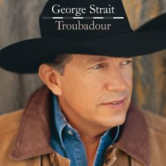 George Strait: Brothers Of The Highway