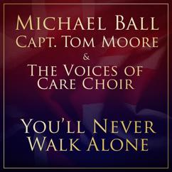 Michael Ball, Captain Tom Moore, The NHS Voices of Care Choir: You'll Never Walk Alone
