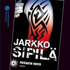 Jarkko Sipilä: Prikaatin kosto