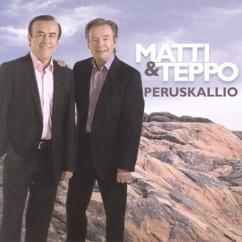 Matti ja Teppo: Peruskallio