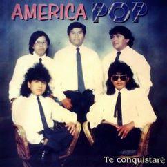 America Pop: Te Conquistaré