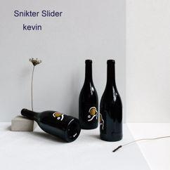 Kevin: Snikter Slider