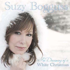 Suzy Bogguss: I'm Dreaming of a White Christmas