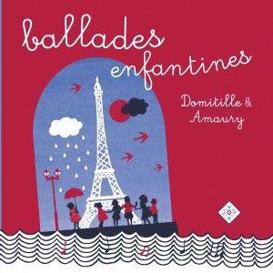 Domitille et Amaury: Ballades enfantines