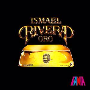 Ismael Rivera: Oro