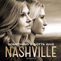 Nashville Cast: Something's Gotta Give