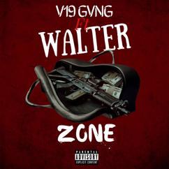 Walter feat. V19 Gvng: Zone